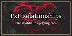 A new guide written by our very own Mellifluous has been posted! To read more about how-to write Female x Female relationships in a story, join us on BlackDahliaRoleplaying.com in our Writing and Roleplaying Guides forum! | author: @Mellifluous , graphic: mordecai #writing #roleplaying #story #bdrp #blackdahliaroleplaying #guide #banner #female #relationships #pairings