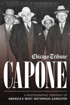 Free Book - Capone: A Photographic Portrait of America's Most Notorious Gangster, by the Chicago Tribune staff, is free in the Kindle store and from Barnes & Noble, courtesy of publisher Agate Digital.