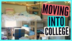 MOVING INTO COLLEGE(FRESHMAN YEAR)