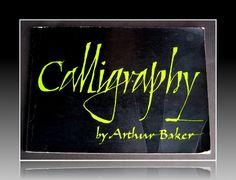 Calligraphy - Arthur Baker