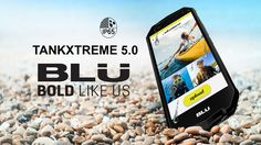 BLU Tank Xtreme 5.0 enters rugged smartphone arena with large battery, low price