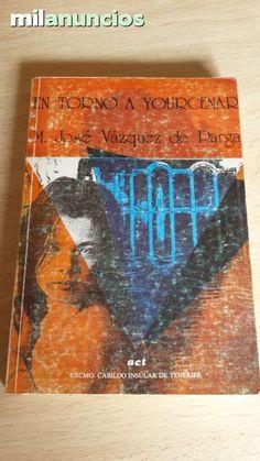 """Vendo libro """"En torno a Yourcenar"""" de M. José Vázquez de Parga. Anuncio y fotos aquí: http://www.milanuncios.com/libros/en-torno-a-yourcenar-147714701.htm"""