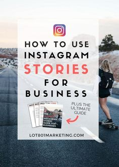 "Click here to learn how to use Instagram Stories for business. A full step-by-step tutorial all about the new feature and how to create your own stories. This tutorial is perfect for all you biz owners, bloggers, entrepreneurs and small small owners. It's got the best tips. Plus you can get my ultimate guide giving you 32 Story ideas you can steal to become the ""it"" brand on Instagram."