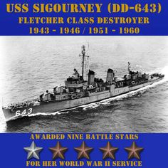 USS Sigourney (DD-643) CLICK ONTO THE PHOTO. POSTERS, APPAREL, & MUGS ARE ALSO AVAILABLE.