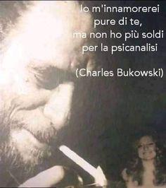 Beatiful People, Charles Bukowski, Words, Romanticism, Amor, Horse