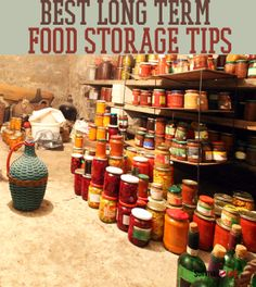 Best Long Term Food Storage Tips | Proper food storage is a tricky business, but an integral part of long term survival #survivalife www.survivallife.com