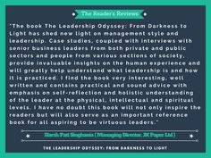 The Reader's Reviews for The Leadership Odyssey: From Darkness to Light  Special thanks to Mr: #Harsh_Pati_Singhania, MD, JK Paper Ltd