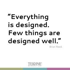 #design quote by #tekhne