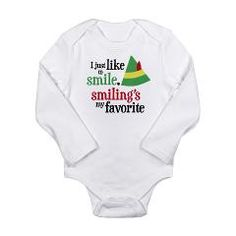 Elf #Christmas Movie Quote Smiling's My Favorite Long Sleeve Infant Bodysuit $17.99