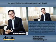 Dr. Andy Adhiwana, Group CEO of Auric Pacific