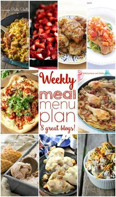 Weekly Meal Plan Week 6 - 9 top bloggers bringing you 6 dinner recipes, 1 side dish and 2 desserts to make a quick, easy, and delicious week!