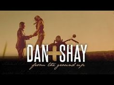 From the ground up Dan and shay