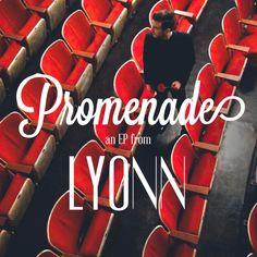 Blast Album Review: Lyonn | 'Promenade' EP http://boystereo.com/1odljIt #lyonn #review
