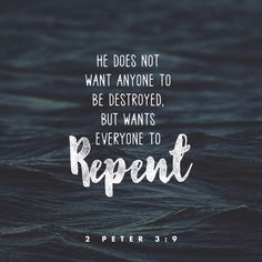 Verse of the Day The Lord is not slow in keeping His promise, as some understand slowness. He is patient with you, not wanting anyone to perish, but everyone to come to repentance. Bible Verses Quotes, Bible Scriptures, Faith Quotes, Daily Scripture, Music Quotes, Repentance Quotes, Worship Scripture, Sucess Quotes, Holy Quotes