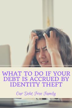 Here is what to do if debt is accrued by identity theft. Check Your Credit Score, Credit Report, Identity Theft, What Happens When You, Debt Free, Personal Finance, The Ordinary, Business, Store