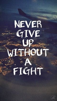 life quotes & We choose the most beautiful Never give up without a fight for you.Never give up without a fight most beautiful quotes ideas Inspirational Quotes Wallpapers, Short Inspirational Quotes, Inspiring Quotes About Life, Inspirational Quotes For Students, Motivational Sayings, Iphone Wallpaper Inspirational, Motivational Quotes Wallpaper, Motivating Quotes, The Words