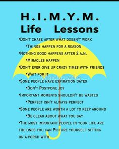 'Life Lessons' Poster by WhichCrafts How I Met Your Mother, Yoga Quotes, Life Quotes, Birthday Quotes For Him, Himym, I Meet You, Mother Quotes, Self Improvement, Life Lessons
