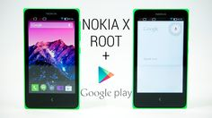 Nokia X -  How to Root & Install Google Play Store + Nexus 5 Google Expe...