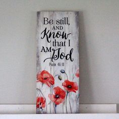 Tall Pallet Art: Be Still and Know the I am God (Psalm 46:10). This rustic décor is constructed using natural materials creating an authentic, primitive look and feel. Featuring a single sawtooth hang