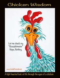 Chickens And Roosters, Pet Chickens, Chickens Backyard, Chicken Crafts, Chicken Art, Chicken Pictures, Chicken Painting, Rooster Art, Funny Quotes
