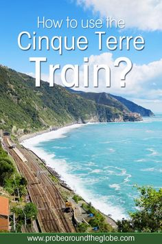 Travel the Cinque Terre Train Do you need the Cinque Terre Pass? : Do you plan to visit the popular 5 villages that make up the Cinque Terre in Italy? But how can you travel on the Cinque Terre train and what is the Cinque Terre Pass? I explain how to us Cool Places To Visit, Places To Travel, Places To Go, Travel Destinations, Camping Places, European Destination, European Travel, Positano, Rome