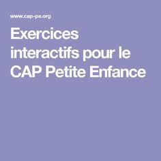Exercices interactifs pour le CAP Petite Enfance