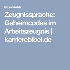 Zeugnissprache: Geheimcodes im Arbeitszeugnis   karrierebibel.de