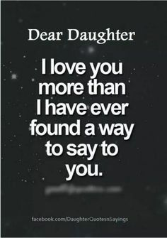 57 mother daughter quotes and love sayings 15 quotes deep. Mommy Quotes, Dad Quotes, Sister Quotes, Quotes For Kids, Girl Quotes, My Family Quotes, Nephew Quotes, Child Quotes, Love My Daughter Quotes