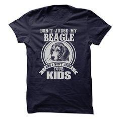 (Tshirt Charts) Dont Judge My Beagle at Tshirt Family Hoodies, Tee Shirts