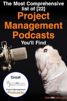 For a Project Manager who wants to learn on the move, here's your best ever guide. We list over over 20 great Project Management Podcasts...