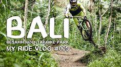 Besakih Mountainbike Park - Bali | Matej Charvat - MY RIDE 005