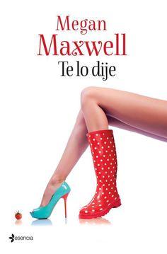 """""""Te lo dije"""", Megan Maxwell"""