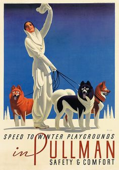 By William P. Welsh (1889-1984), 1935, Speed to winter Playgrounds in Pullman.