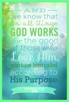 Romans 8:28  ♥