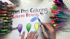 Gel Pen Coloring: Part 8 - Gel Pens & Colored Pencils