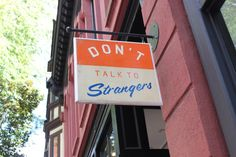 Hanging Shop Sign | Store Title | City Storefront | Don't Talk to Strangers | Hister Street