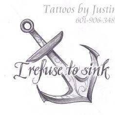 i refuse to sink tattoo | refuse to sink tattoo