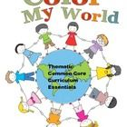 This 109 page unit, Color My World, is strategically linked to the Common Core Standards.