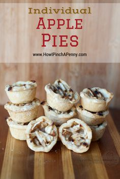 Individual Apple Pies from How I Pinch A Penny.com
