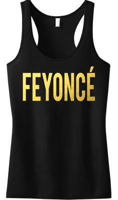Perfect for the #Bride to be! FEYONCE Gold Foil Tank Top. #Bridal #Fiance Tank Top by NobullWomanApparel, $24.99 on Etsy. Click here to get yours https://www.etsy.com/listing/189775077/feyonce-gold-foil-tank-top-bride-tank?ref=shop_home_active_10