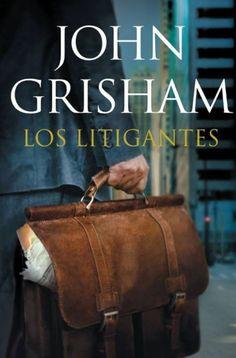 LITIGANTES,LOS  JOHN GRISHAM     SIGMARLIBROS