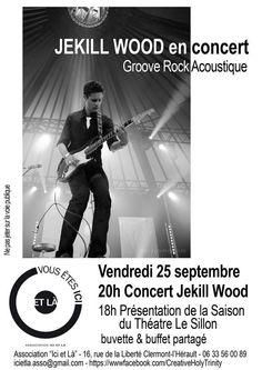 """Concert de """" Jekill Wood """" le Vendredi 25 septembre 2015 à 20h à Clermont l'Hérault"""