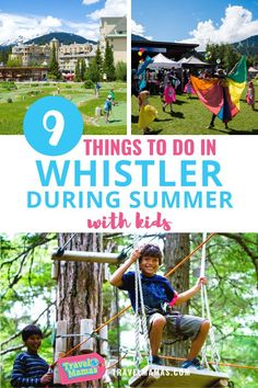 Think Whistler, British Columbia is just for winter fun? Think again! There's all sorts of outdoor play to enjoy with kids in Whistler in summer. Plan your Whistler summer family vacation with these nine super fun things to do off-season in this Canadian ski resort town. #summertravel #travelwithkids #whistler