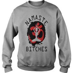 Namaste Bitches Womens T-Shirts  #gift #ideas #Popular #Everything #Videos #Shop #Animals #pets #Architecture #Art #Cars #motorcycles #Celebrities #DIY #crafts #Design #Education #Entertainment #Food #drink #Gardening #Geek #Hair #beauty #Health #fitness #History #Holidays #events #Home decor #Humor #Illustrations #posters #Kids #parenting #Men #Outdoors #Photography #Products #Quotes #Science #nature #Sports #Tattoos #Technology #Travel #Weddings #Women