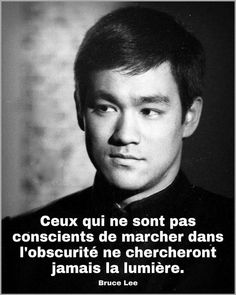 Bruce Lee, Bien Dit, Conscience, Beautiful Love, Positive Quotes, Handsome Quotes, D Day, Environment