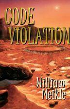 """Code Violation""  ***  William Meikle  (2015)"