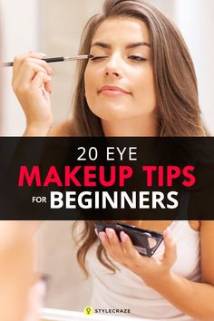 20 Eye Makeup Tips For Beginners