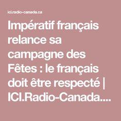 Impératif français relance sa campagne des Fêtes : le français doit être respecté | ICI.Radio-Canada.ca