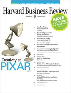 "How Pixar Fosters Collective Creativity - HBR - ""Management's job is not to prevent risk but to build the capability to recover when failures occur. It must be safe to tell the truth."""