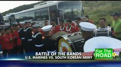 """Here's a pretty cool video from """"Fox and Friends"""" this morning. Before a parade in South Korea, a drum battle broke out between the III Marine Expeditionary Force band and the South Korean army band."""